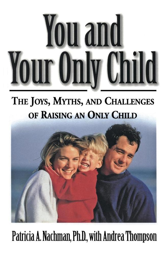 You and Your Only Child als Taschenbuch