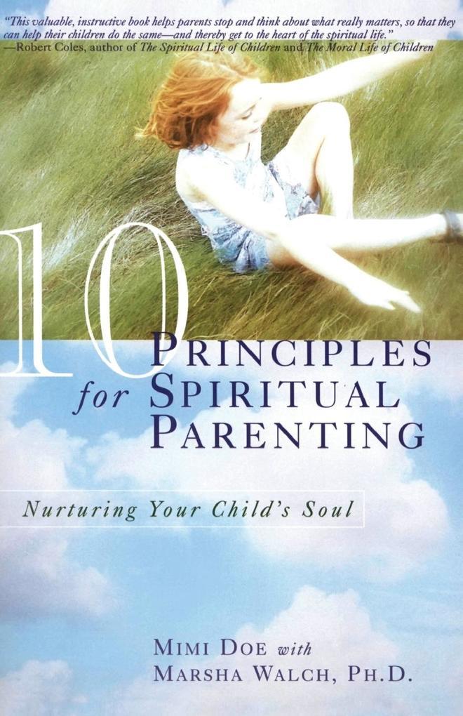 10 Principles for Spiritual Parenting als Taschenbuch