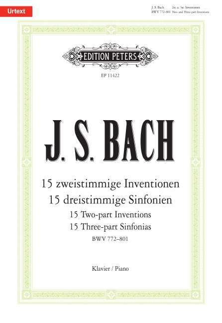 15 zweistimmige Inventionen BWV772-786 und 15 dreistimmige Sinfonien BWV787-801 als Buch (kartoniert)