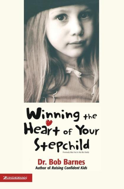 Winning the Heart of Your Stepchild als Taschenbuch