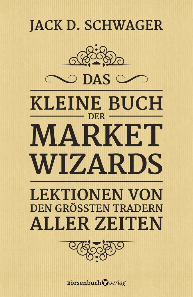 Das kleine Buch der Market Wizards als eBook epub