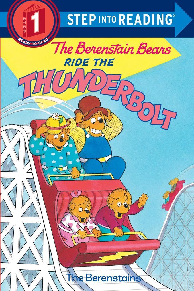 The Berenstain Bears Ride the Thunderbolt als Taschenbuch
