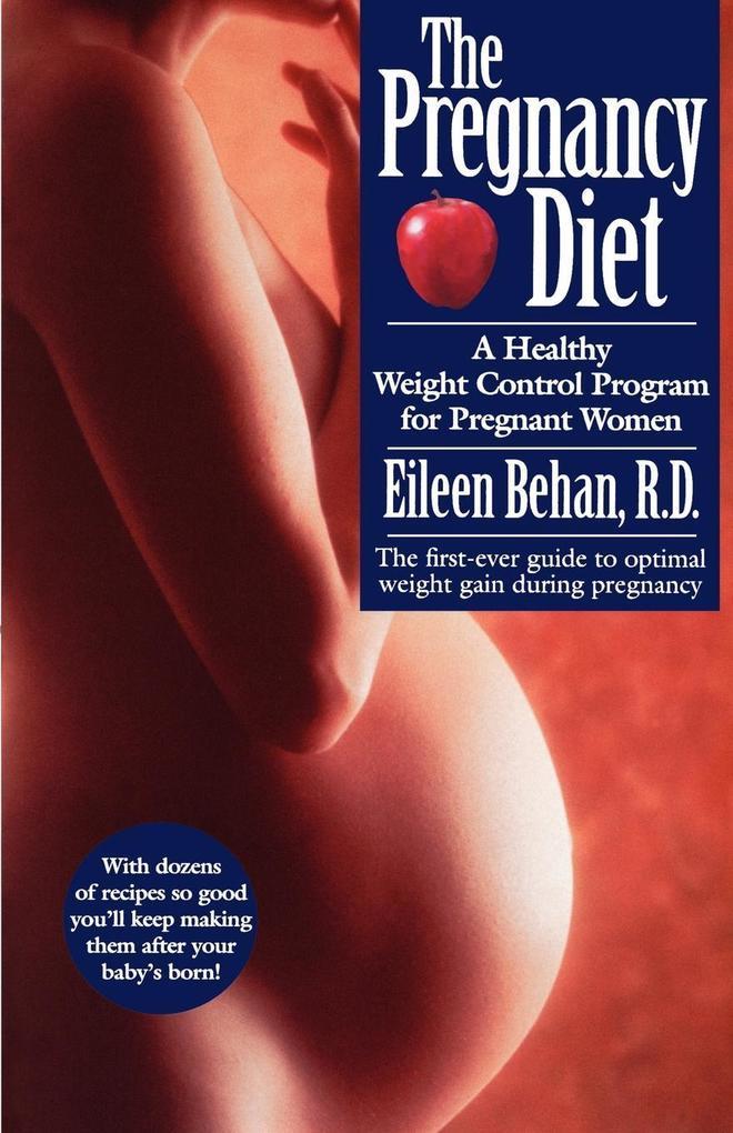 The Pregnancy Diet als Taschenbuch