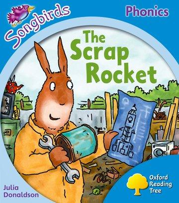 Oxford Reading Tree Songbirds Phonics: Level 3: The Scrap Rocket als Taschenbuch
