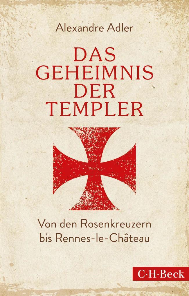 Das Geheimnis der Templer als eBook epub