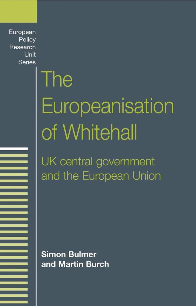 The Europeanisation of Whitehall als eBook epub