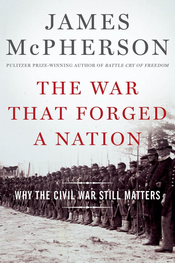 The War That Forged a Nation als eBook epub