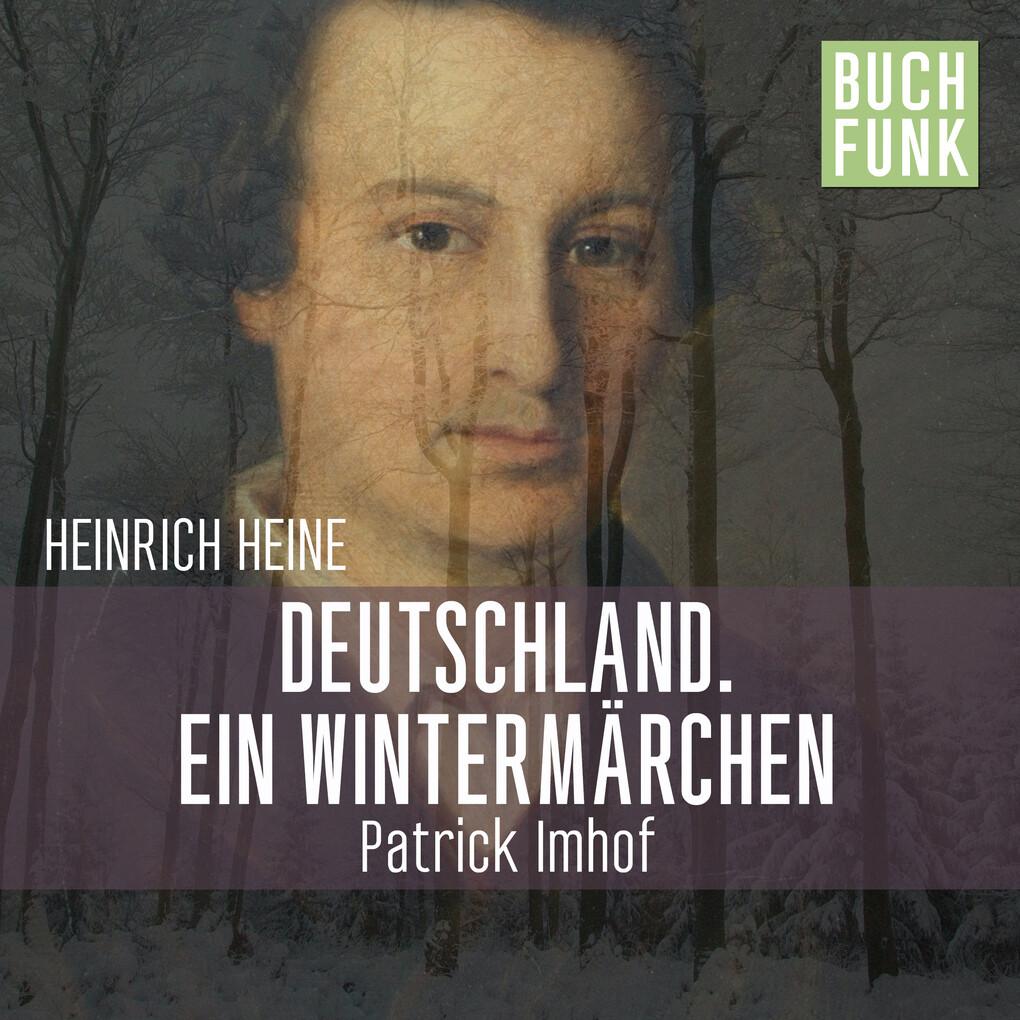 Deutschland. Ein Wintermärchen als Hörbuch Download