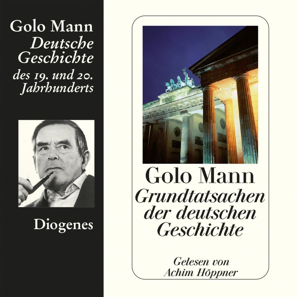 Grundtatsachen der deutschen Geschichte als Hörbuch Download