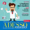 Italienisch lernen Audio - Beim Arzt