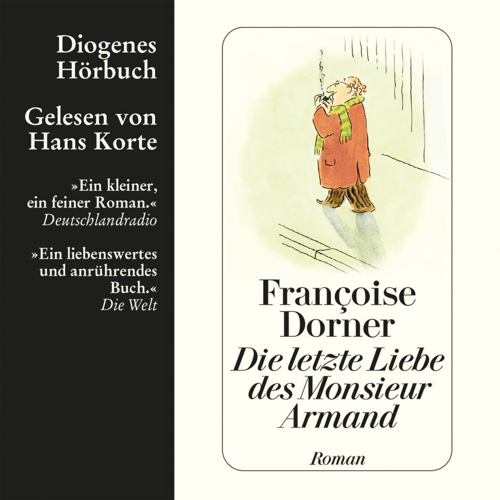 Die letzte Liebe des Monsieur Armand als Hörbuch Download
