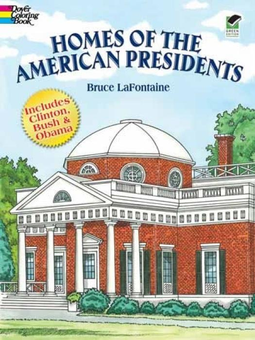 Homes of the American Presidents Coloring Book als Taschenbuch