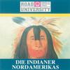 Die Indianer Nordamerikas