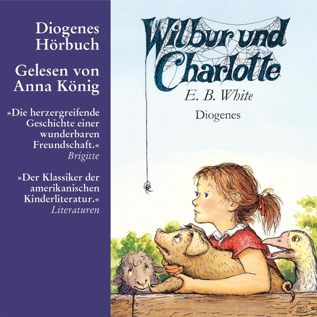 Wilbur und Charlotte als Hörbuch Download