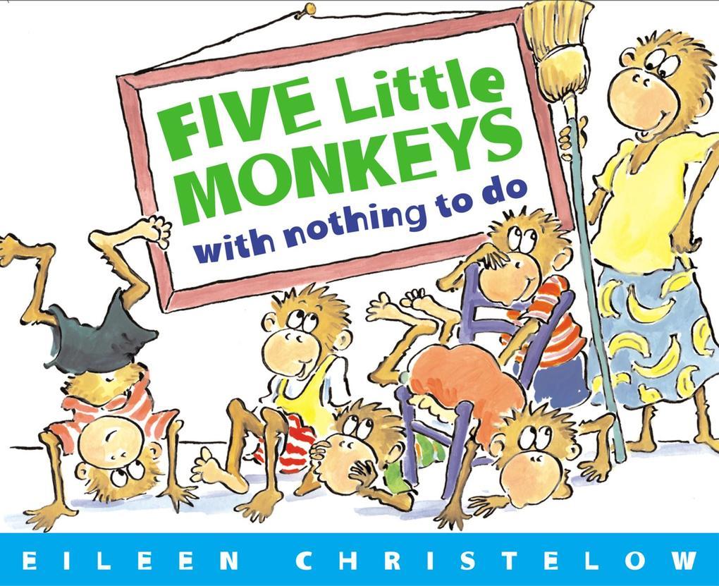 Five Little Monkeys with Nothing to Do als Taschenbuch