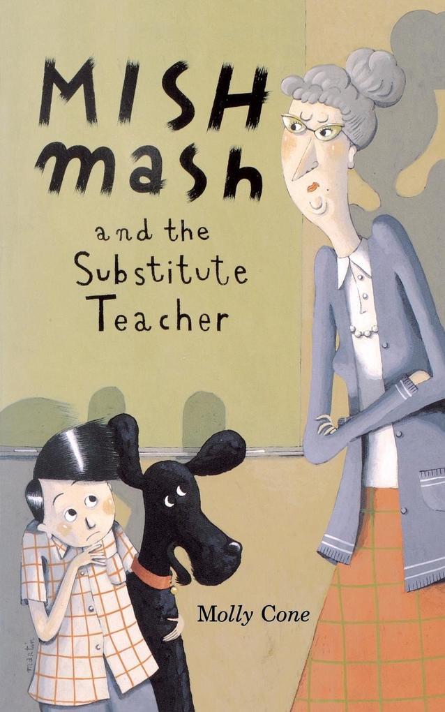 Mishmash and Substitute Teacher als Taschenbuch
