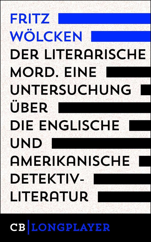 Fritz Wölcken: Der literarische Mord. als eBook epub