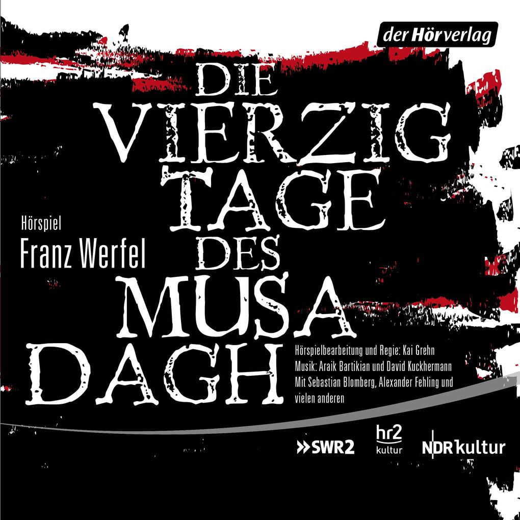 Die vierzig Tage des Musa Dagh als Hörbuch Download