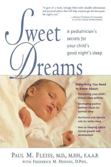Sweet Dreams: A Pediatrician's Secrets for Baby's Good Night's Sleep als Taschenbuch