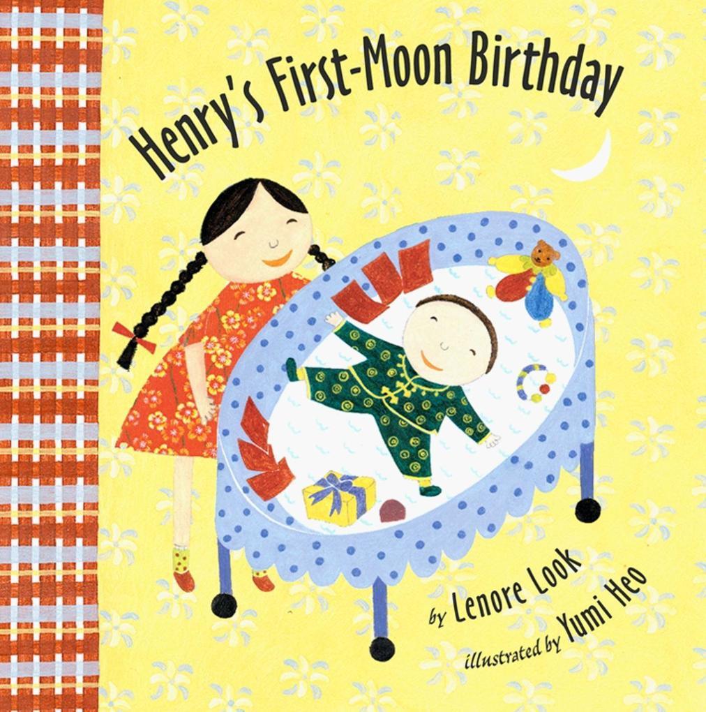 Henry's First-Moon Birthday als Buch (gebunden)