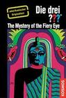 The Three Investigators and the Mystery of the Fiery Eye