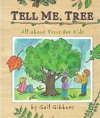 Tell Me, Tree: All about Trees for Kids als Buch (gebunden)