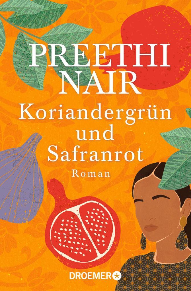 Koriandergrün und Safranrot als eBook