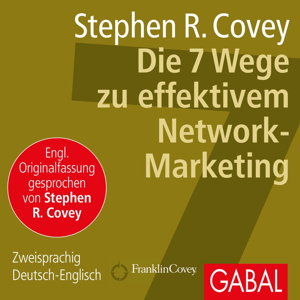 Die 7 Wege zu effektivem Network-Marketing als Hörbuch Download