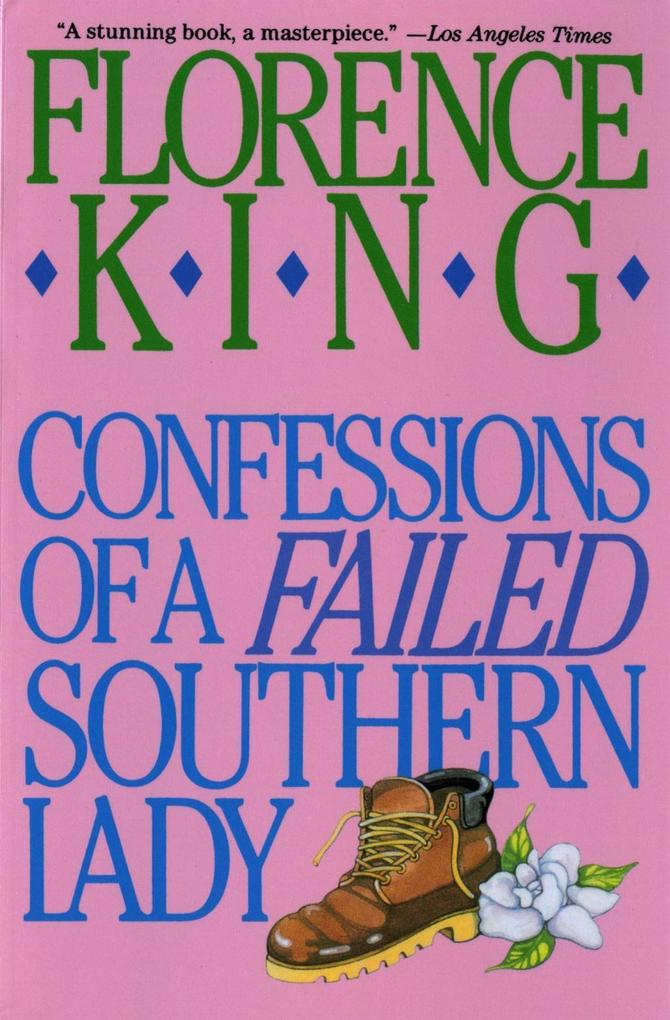 Confessions of a Failed Southern Lady als eBook epub