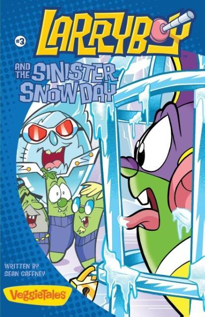 Larryboy and the Sinister Snow Day als Taschenbuch