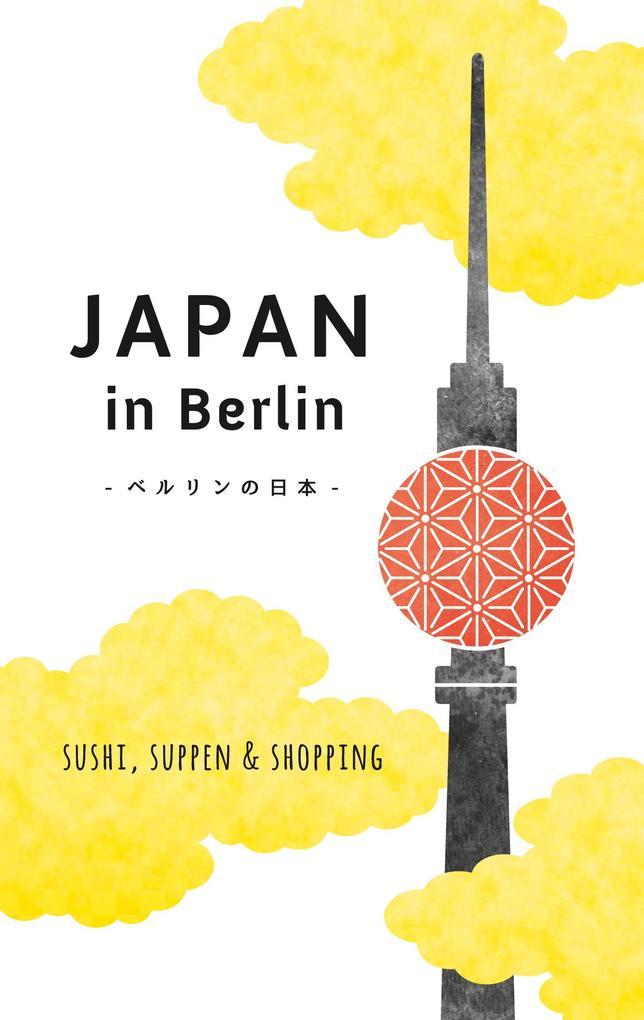 Japan in Berlin als eBook epub