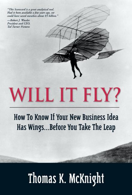 Will It Fly? How to Know if Your New Business Idea Has Wings...Before You Take the Leap als Buch (gebunden)