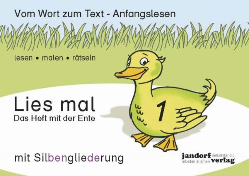 Lies mal 1 (mit Silbengliederung) - Das Heft mit der Ente als Buch (geheftet)