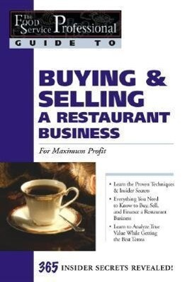 Food Service Professionals Guide to Buying & Selling A Restaurant Business als Taschenbuch