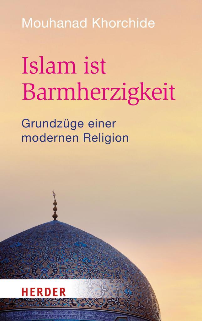 Islam ist Barmherzigkeit als eBook epub