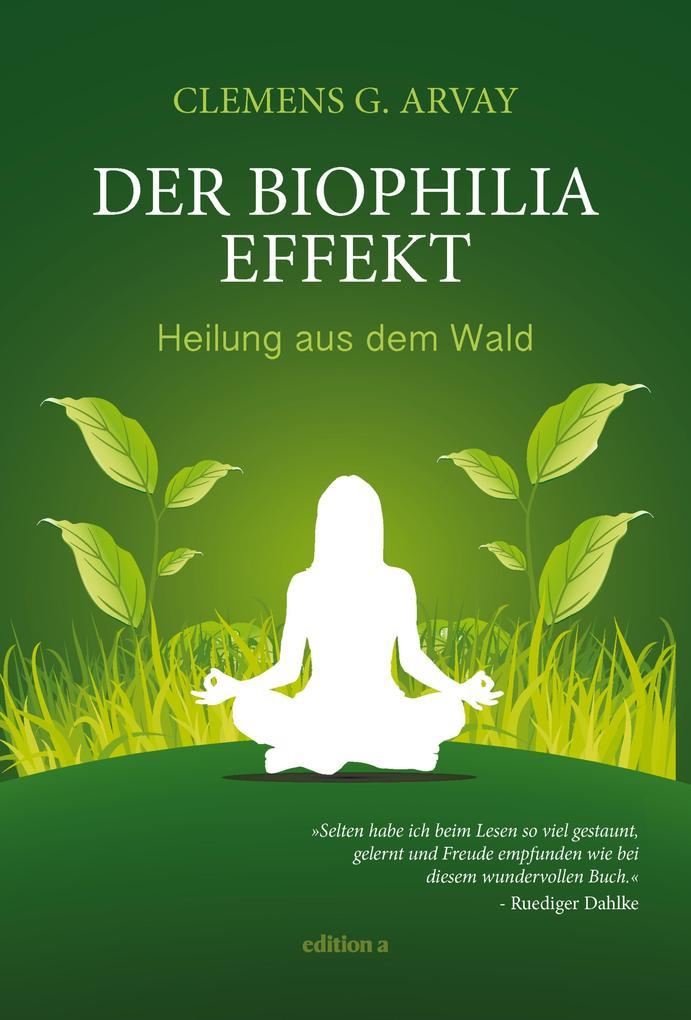 Der Biophilia-Effekt als eBook epub