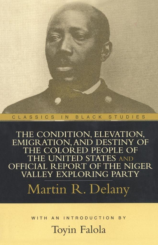 The Condition, Elevation, Emigration, and Destiny of the Colored People of the United States als Taschenbuch