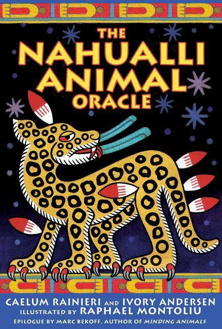 The Nahualli Animal Oracle als Taschenbuch