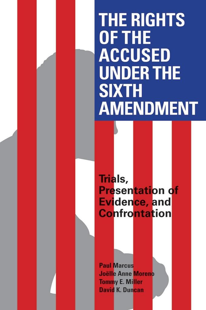 The Rights of the Accused Under The Sixth Amendment als eBook epub