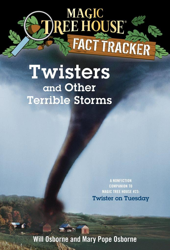 Magic Tree House Fact Tracker #8 Twisters And Other Terrible Storms als Taschenbuch