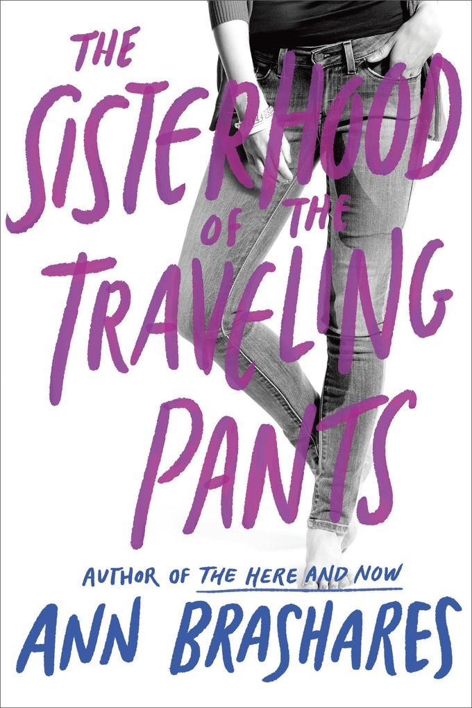 Sisterhood of the Traveling Pants als Taschenbuch