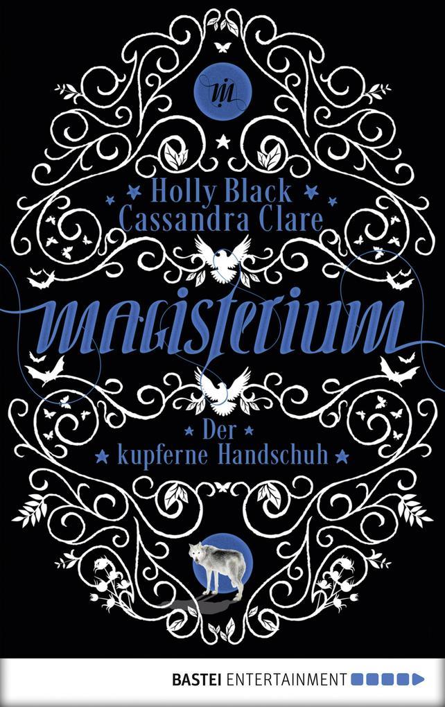 Magisterium 02 - Der kupferne Handschuh. als eBook epub