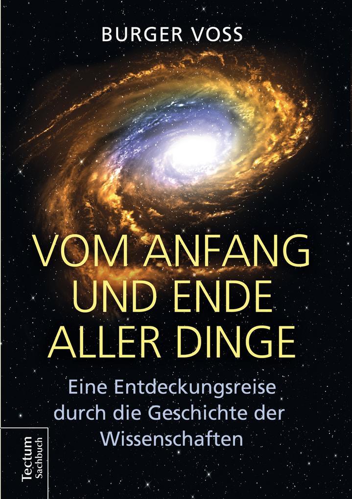 Vom Anfang und Ende aller Dinge als eBook