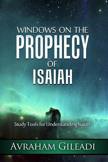 Windows on the Prophecy of Isaiah: Study Tools for Understanding Isaiah als Taschenbuch