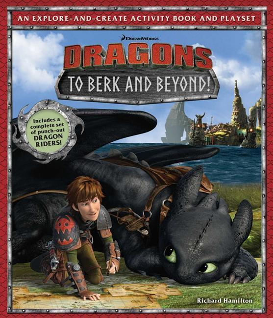 DreamWorks Dragons: To Berk and Beyond!: An Explore-And-Create Activity Book and Play Set als Buch (gebunden)