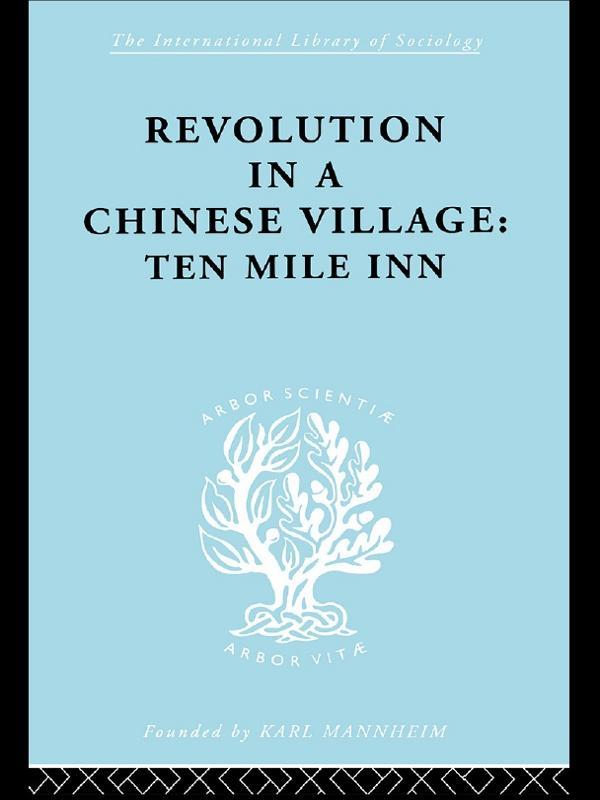 Revolution in a Chinese Village als eBook epub