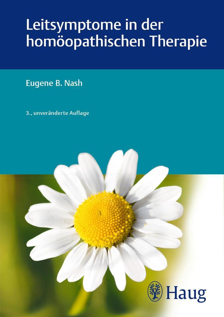Leitsymptome in der homöopathischen Therapie als Buch (gebunden)