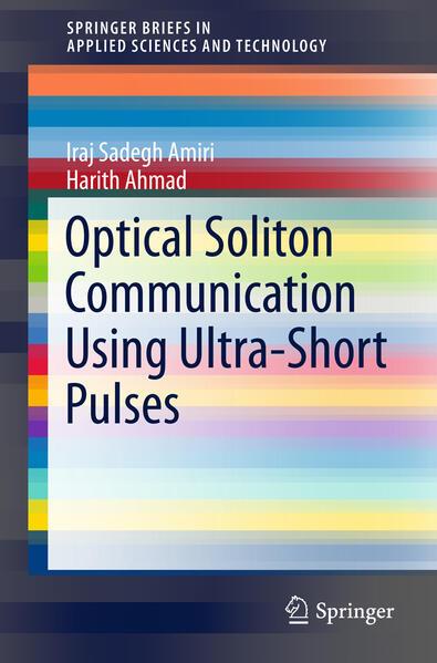 Optical Soliton Communication Using Ultra-Short Pulses als Buch (kartoniert)