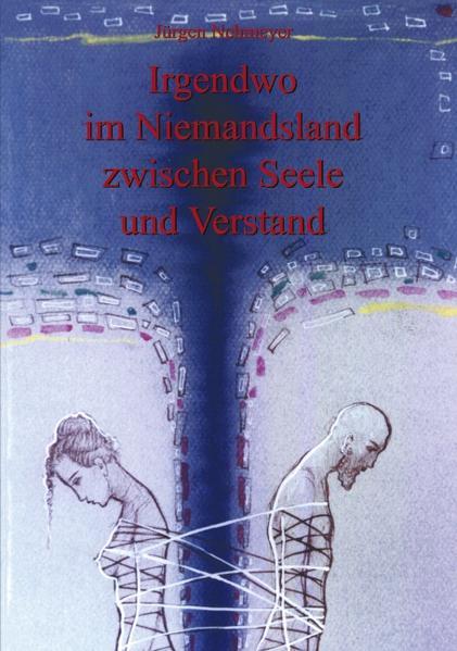 Irgendwo im Niemandsland zwischen Seele und Verstand als Buch (kartoniert)