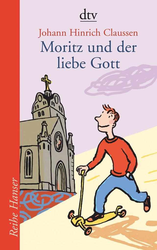Moritz und der liebe Gott als Taschenbuch